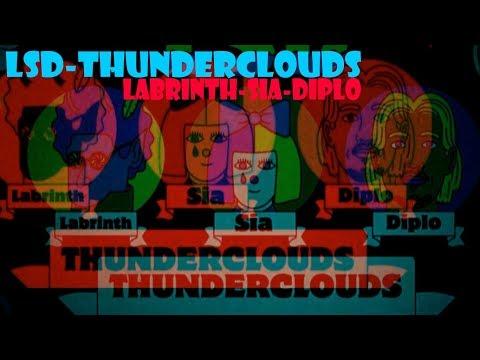 LSD-THUNDERCLOUDS (Labrinth,Sia,Diplo) Lirik & Terjemahan