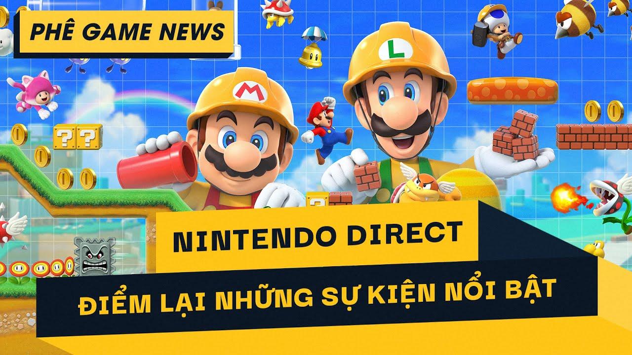 Phê Game News #42: Điểm lại sự kiện nổi bật của Nintendo Direct | Thông tin mới về Cyberpunk 2077