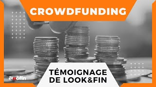 Financing: crowdfunding explained by Look & Fin