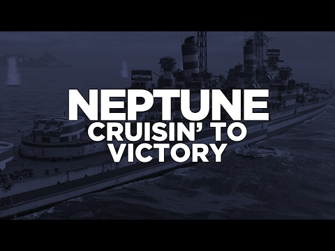 World of Warships - Neptune Cruisin' to Victory