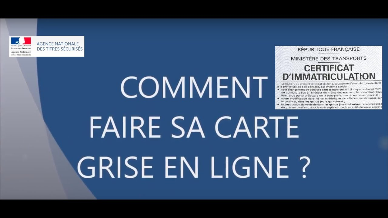 comment faire une carte grise sur internet COMMENT FAIRE SA CARTE GRISE ! ANTS 2018   YouTube