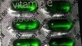 Top benefits of vitamin e capsules#Evion400mg