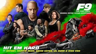 Offset, Trippie Redd, Kevin Gates, Lil Durk & King Von - Hit Em Hard (Official Audio) [from F9]