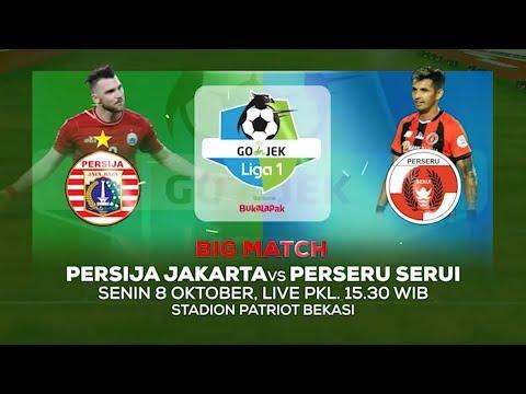 Laga Big Match Mempertaruhkan Gengsi Persija Jakarta Vs Perseru