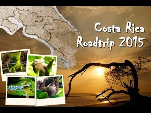 Costa Rica Road Trip 2015