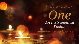 One - An Instrumental Fusion | Diwali Song | Contemporary Music | Fusion Music