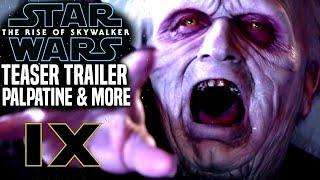Star Wars The Rise Of Skywalker Trailer! Emperor Palpatine's Return (Star Wars Episode 9)
