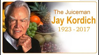 Jay Kordich Memorial Tribute to the Father of Juicing
