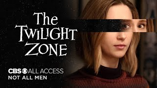 The Twilight Zone: Not All Men - Official Trailer | CBS All Access