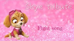 Paw patrol Skye fight song tribute~request