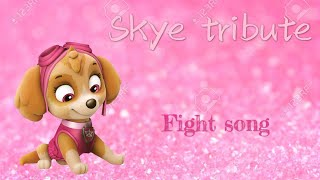 Download Paw patrol Skye fight song tribute~request