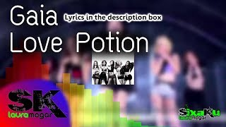[INST] Gaia - Love Potion INSTRUMENTAL (Karaoke / Lyrics) [REQUEST]