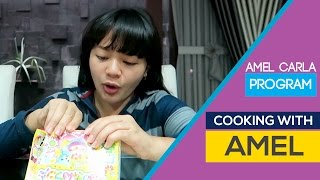 Amel Carla - COMEL (Cooking With Amel) #2