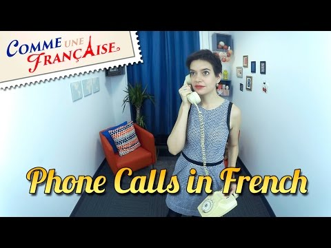 How To Make Phone Calls In French: Phrases And Etiquette