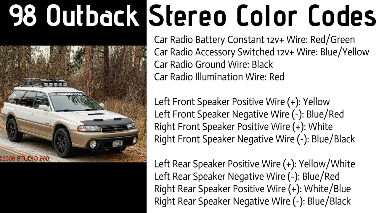 1998 Subaru Outback Stereo Color Codes Car Stereo Color Codes Youtube
