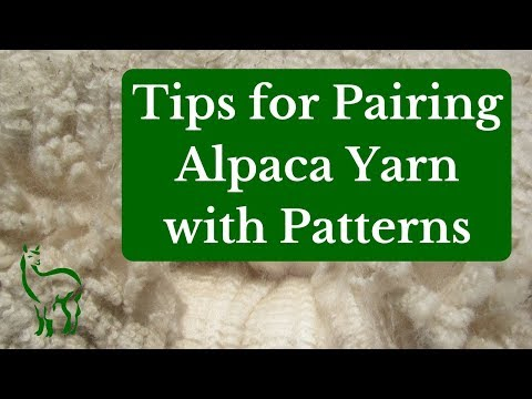 Tips for Pairing Alpaca Yarn with Patterns