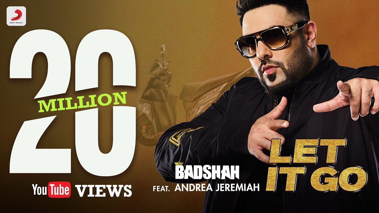 Badshah - Let It Go feat Andrea Jeremiah