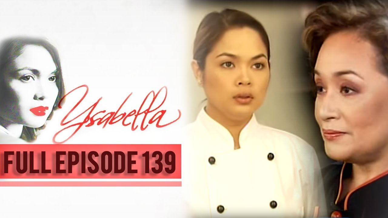 Download Full Episode 139 | Ysabella