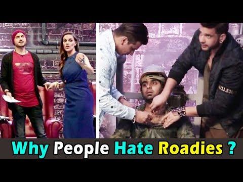 Why People Hate Roadies । लोग रोडीज़ को नापसंद क्यों करते हैं