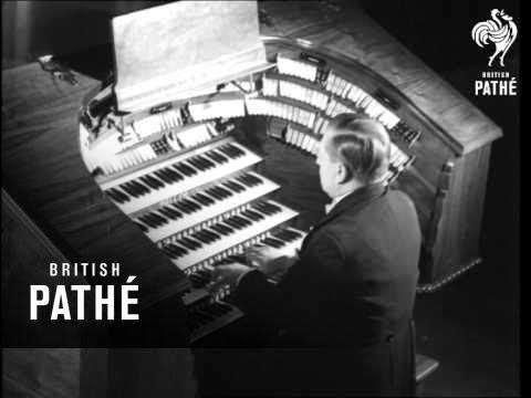 Reginald Foort With His New Wonder Organ 1939 Youtube