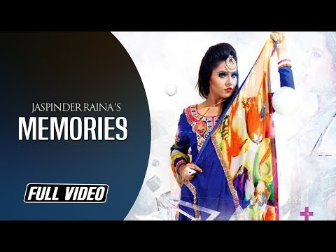Memories | Jaspinder Raina | Full Offical Video |...
