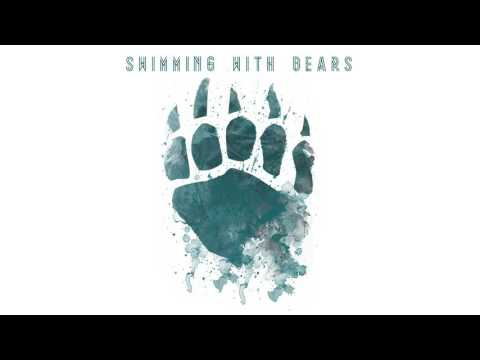 Swimming With Bears - Shiver and Crawl