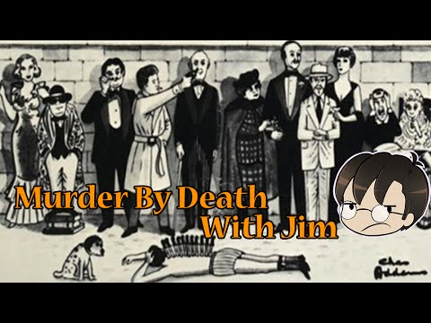 Murder By Death with Jim! (Movie Review)