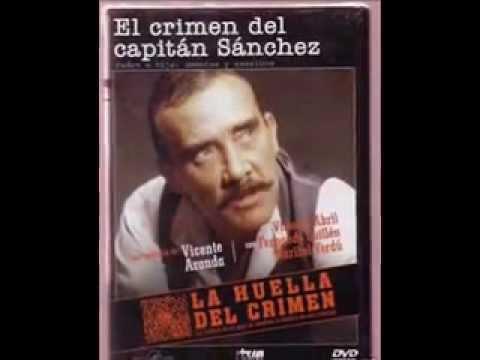 LA HUELLA DEL CRIMEN  El Crimen del Capitán Sanchez  24