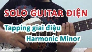 Học solo guitar điện - Hướng dẫn câu tapping giai điệu harmonic minor [HocDanGhiTa.Net]