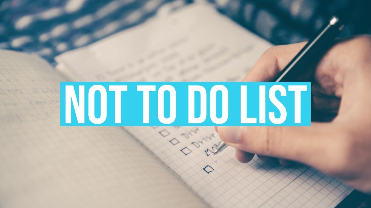 38: Making Your Not To Do List 1