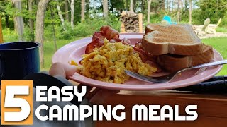 Top 5 Easy Camṗing Meals | Camping Food and Camp Cooking for Beginners | Camping Food Ideas
