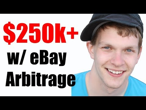 How to Make $250k+ With eBay Arbitrage And No Cash