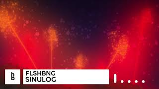 FLSHBNG - Sinulog [hummingbird Release]