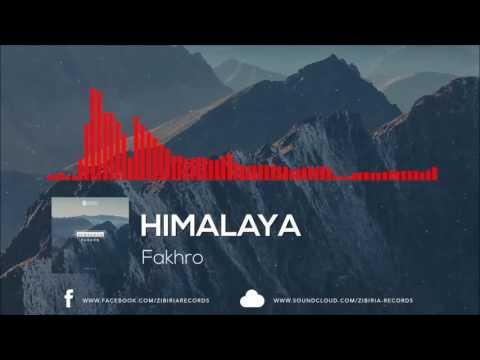 FAKHRO - Himalaya [Official Music]