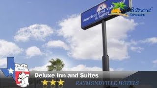 Deluxe Inn and Suites - Raymondville Hotels, Texas