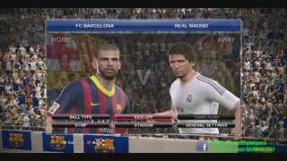 Pro Evolution Soccer 2014 PC Live Gameplay !!! [Barcelona Vs. Real Madrid]