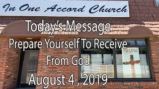 In One Accord Church Prepare Yourself To Receive From God