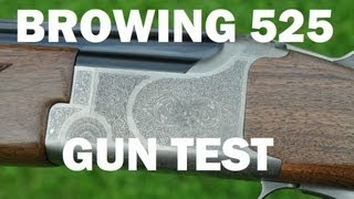 Browning 525 Gun Test by Mike Yardley