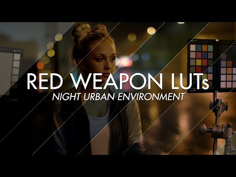 TEASER - RED WEAPON LUTs: NIGHT URBAN ENVIRONMENTS