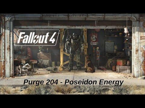 Fallout 4 - Purge 204 - Poseidon Energy