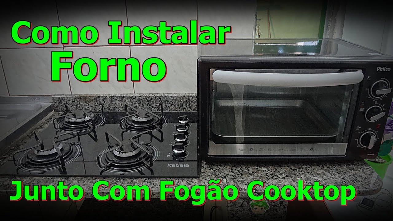 Como instalar forno com fog o cooktop forno para fog o - O forno do curro ...