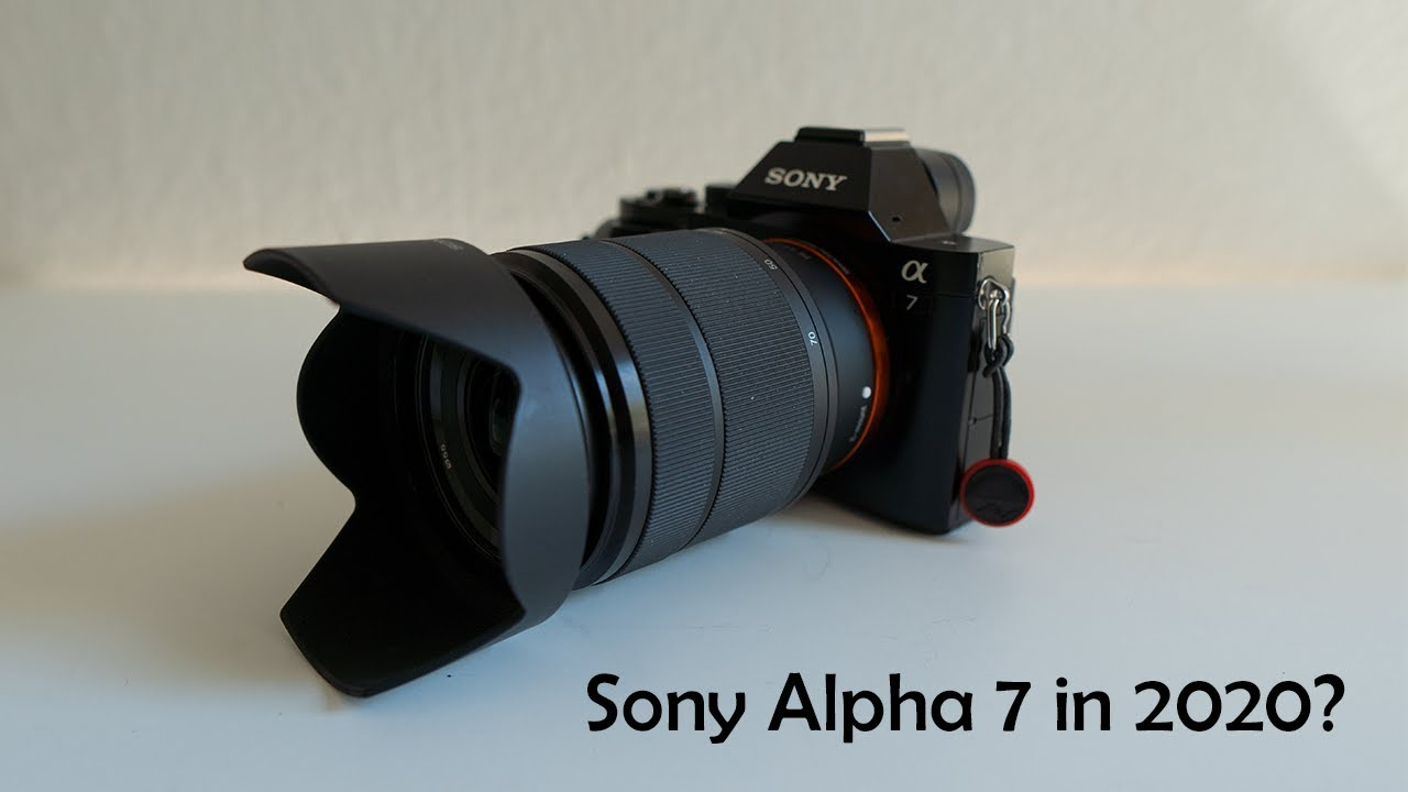 Sony A7 – Review in 2019!