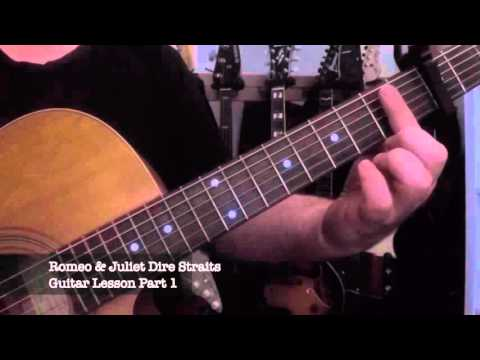 Dire straits romeo and juliet   guitar lesson (standard tuning.