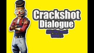 Crackshot Dialogue; Fortnite STW.