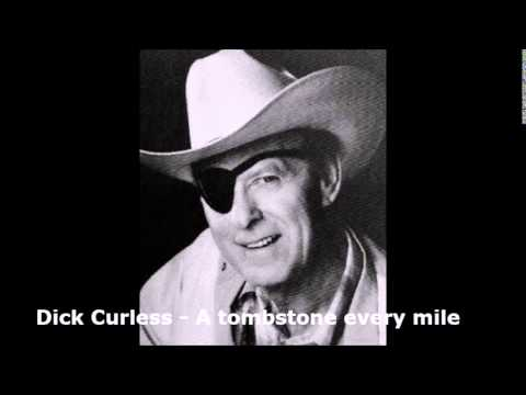 Dick Curless - A tombstone every mile