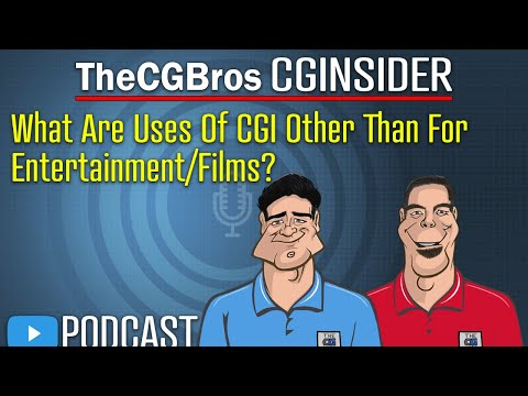 "The CGInsider Podcast #2109: ""What Are Uses Of CGI Other Than Entertainment & Films?"" by TheCGBros"