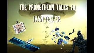 The Promethean Talks to Ivan Teller, about many thoughts
