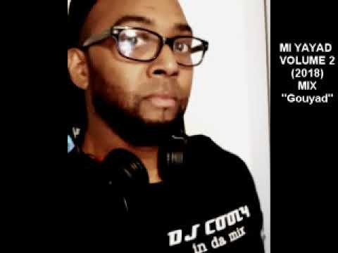 DJ COOLY - MI YAYAD VOLUME 2 [MIX GOUYAD 2018]