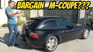 I Bought A Cheap BMW M Coupe 1 Year Ago, But I Was Too Embarrassed To Tell You!