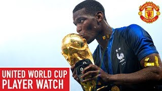 Paul Pogba, World Cup Winner! | United World Cup Player Watch | World Cup 2018